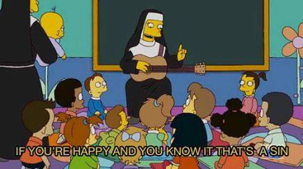 Nun telling a group of children 'if you're happy and you know it, that's a sin!'
